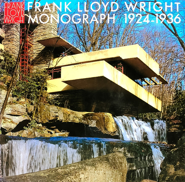 Frank Lloyd Wright Monograph, 1924-1936 [Vol. 5]