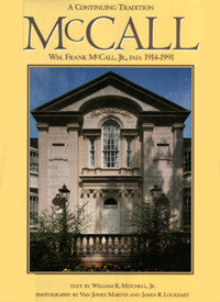 A Continuing Tradition: WM. Frank McCall, JR,. FAIA