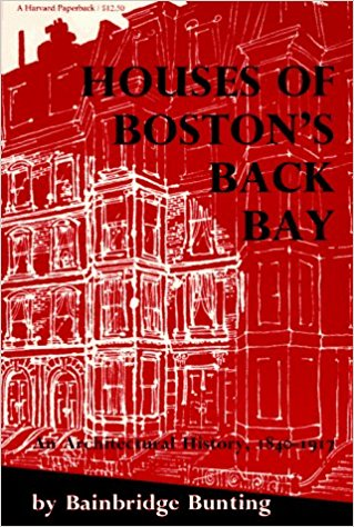Houses of Boston's Back Bay: An Architectural History, 1840 - 1917.