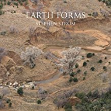 Earth Forms: Photographs by Stephen Strom