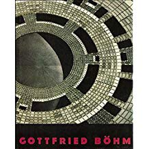 Gottfried Bohm: Lectures, Buildings, Projects