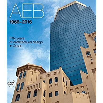 AEB 1966 - 2016: Fifty years of architectural design in Qatar.