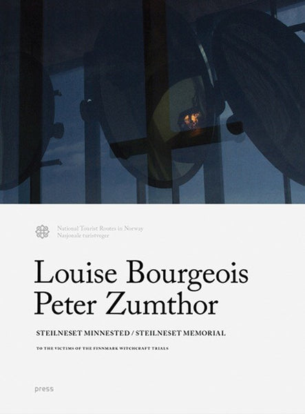 Louise Bourgeois, Peter Zumthor - Steilneset Memorial: To the Victims of the Finnmark Witchcraft Trials