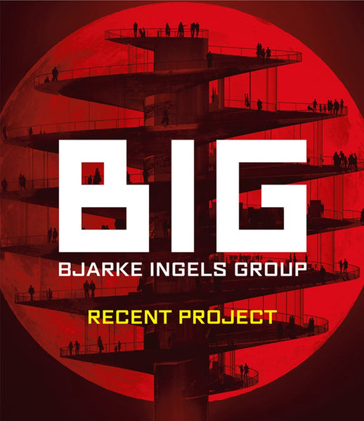 BIG/Bjarke Ingels Group: Recent Project