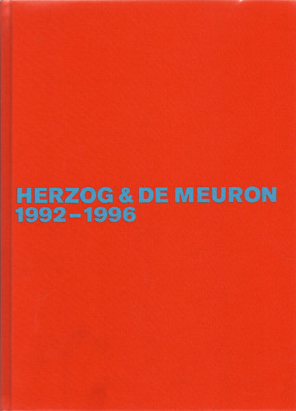 Herzog & de Meuron 1992-1996: The Complete Works Vol. 3, Second, Revised and Expanded Edition