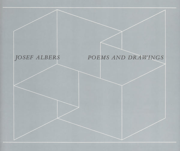 Josef Albers: Poems and Drawings