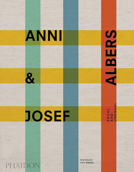 Anni and Josef Albers: Equal and Unequal