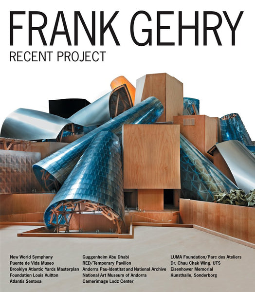 Frank Gehry: Recent Project