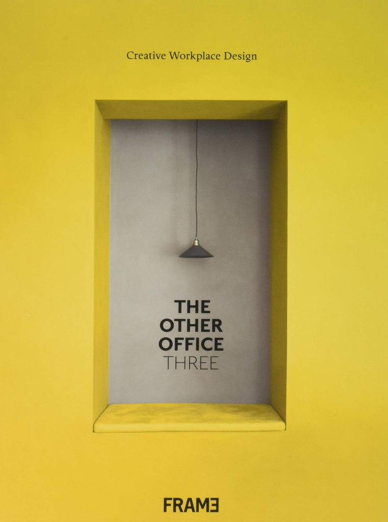 The Other Office 3: Creative Workplace Design