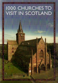 1000 Churches to Visit in Scotland.