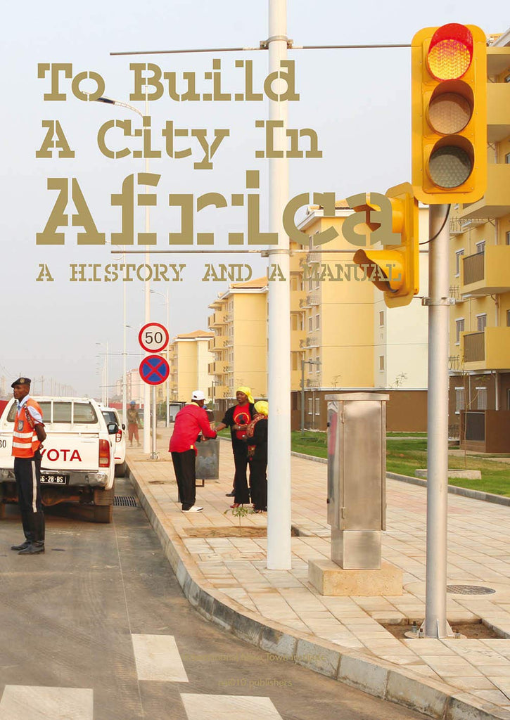 Urban Africa: A History And Manual