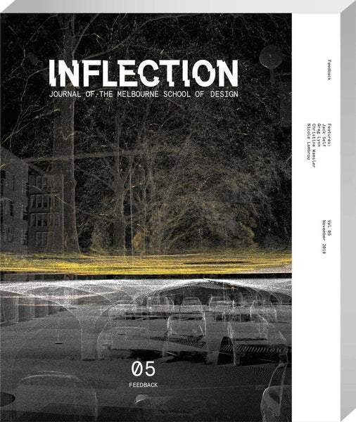 Inflection: Journal of the Melbourne School of Design #5 - Feedback