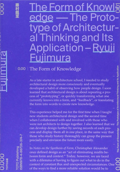 Ryuji Fujimora: The form of knowledge, the prototype of architectural thinking and it's application.