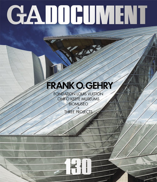 GA Document 130: Special Issue Frank O. Gehry