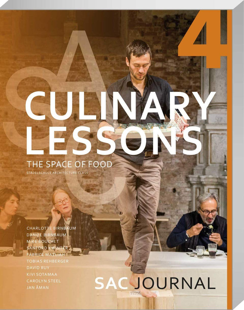 SAC Journal #4 - Culinary Lessons, the Space of Food
