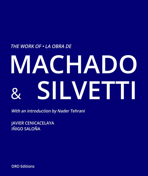 The Work Of Machado + Silvetti