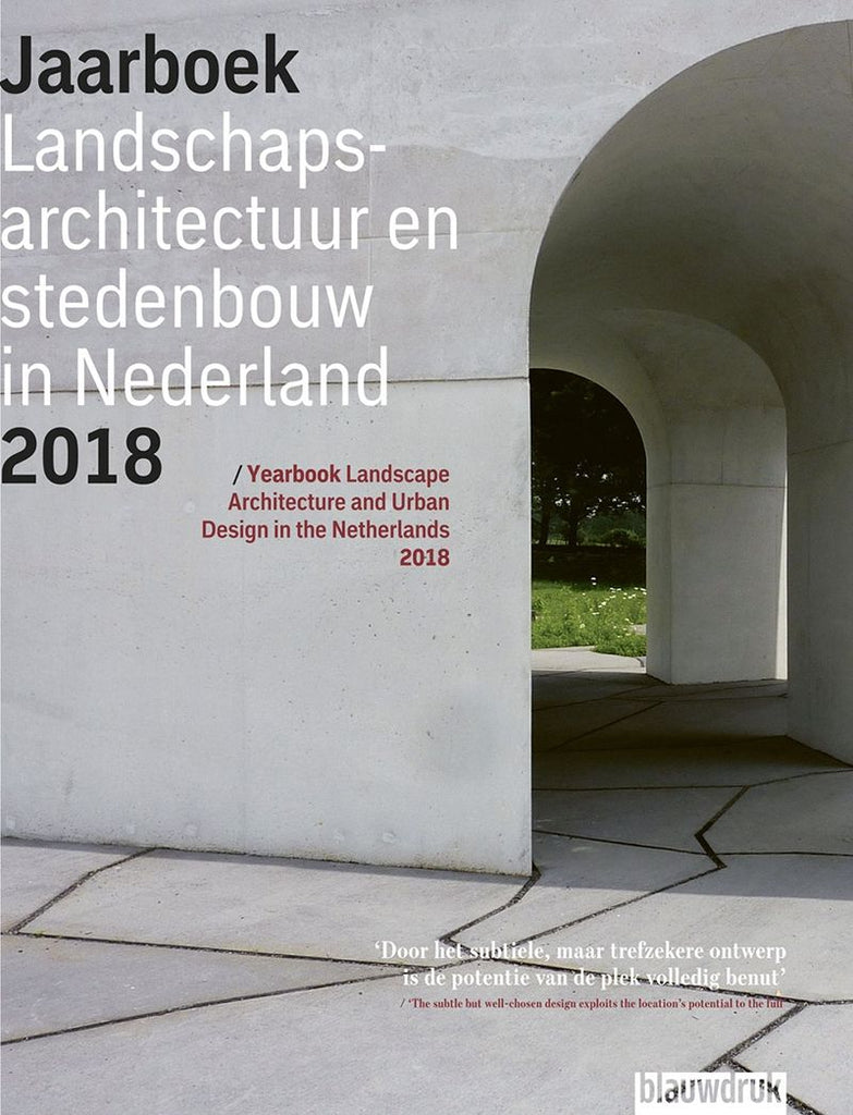 Yearbook Landscape Architecture And Urban Design In Netherlands