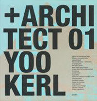 '+ Architect 01: Yoo Kerl.