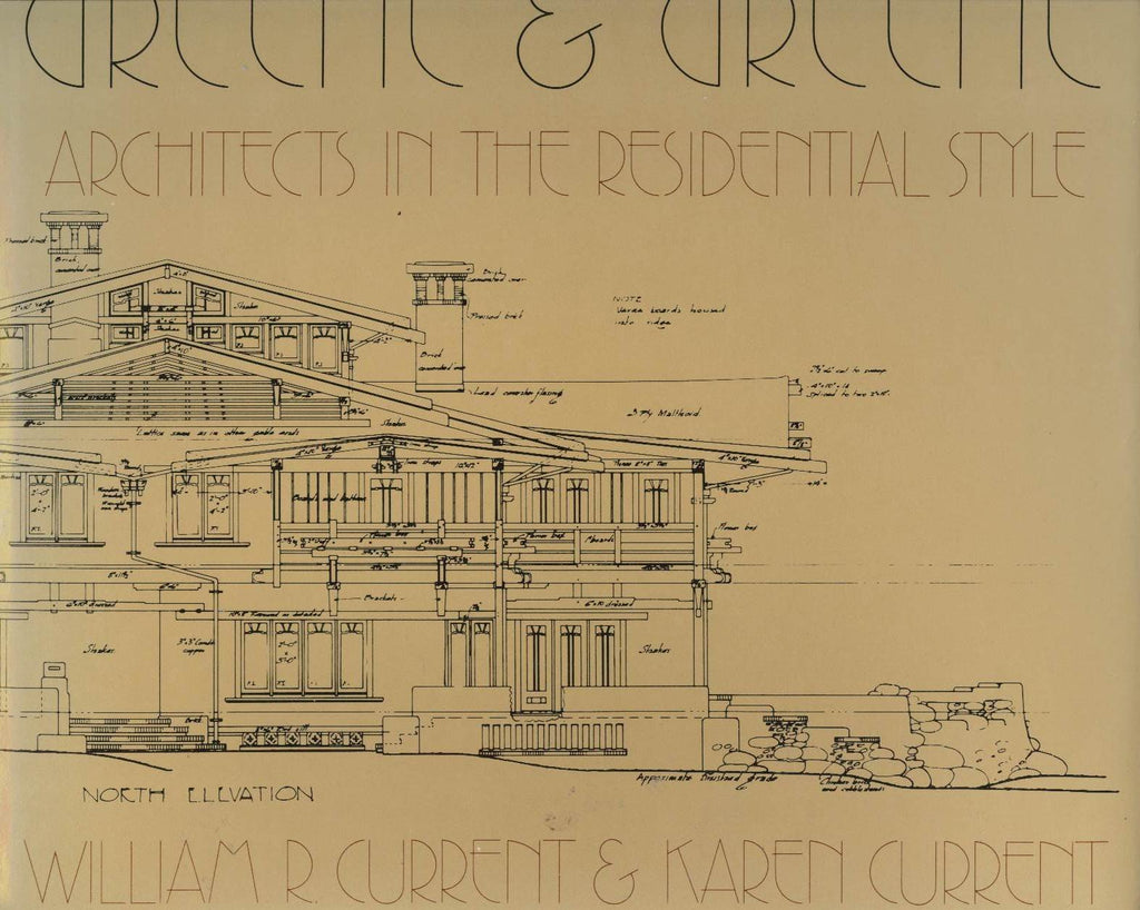 Greene & Greene: Architects in the Residential Style