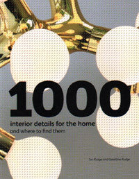 1000 Interior Details for the Home and Where to Find Them.