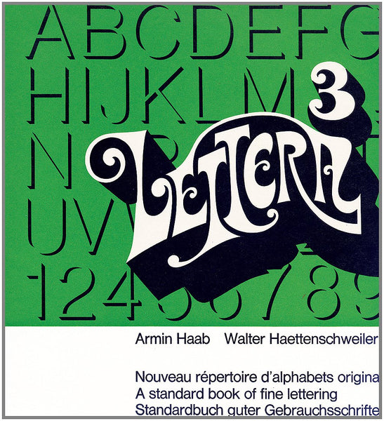 Lettera, Vol. 3: A Standard Book of Fine Lettering