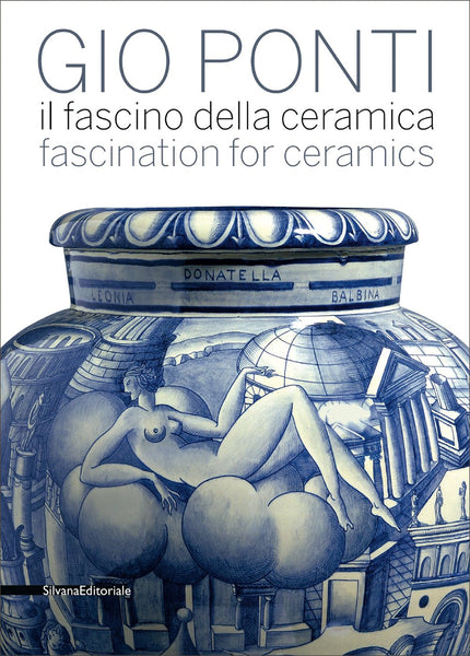 Gio Ponti: Fascination for Ceramics