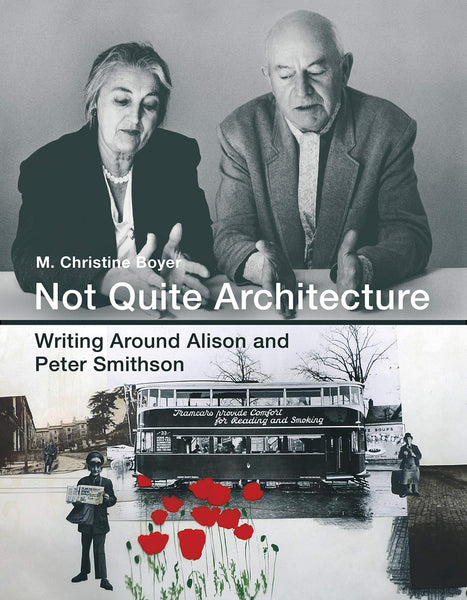 Not Quite Architecture: Writing Around Alison and Peter Smithson