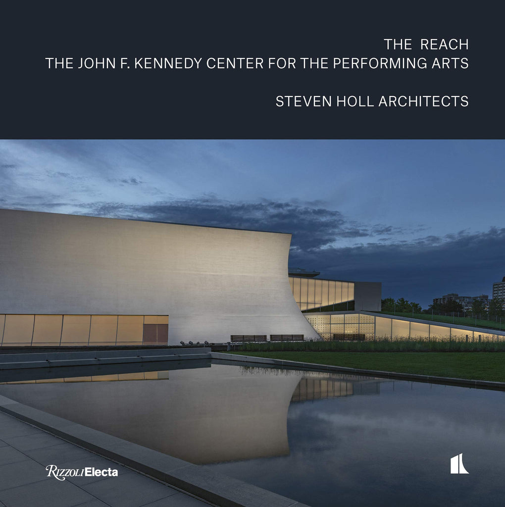 The REACH: The John F. Kennedy Center for the Performing Arts