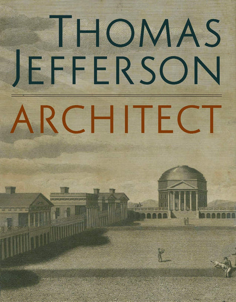 Thomas Jefferson, Architect