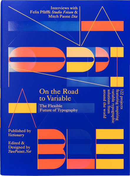 On the Road to Variable: The Future of Type