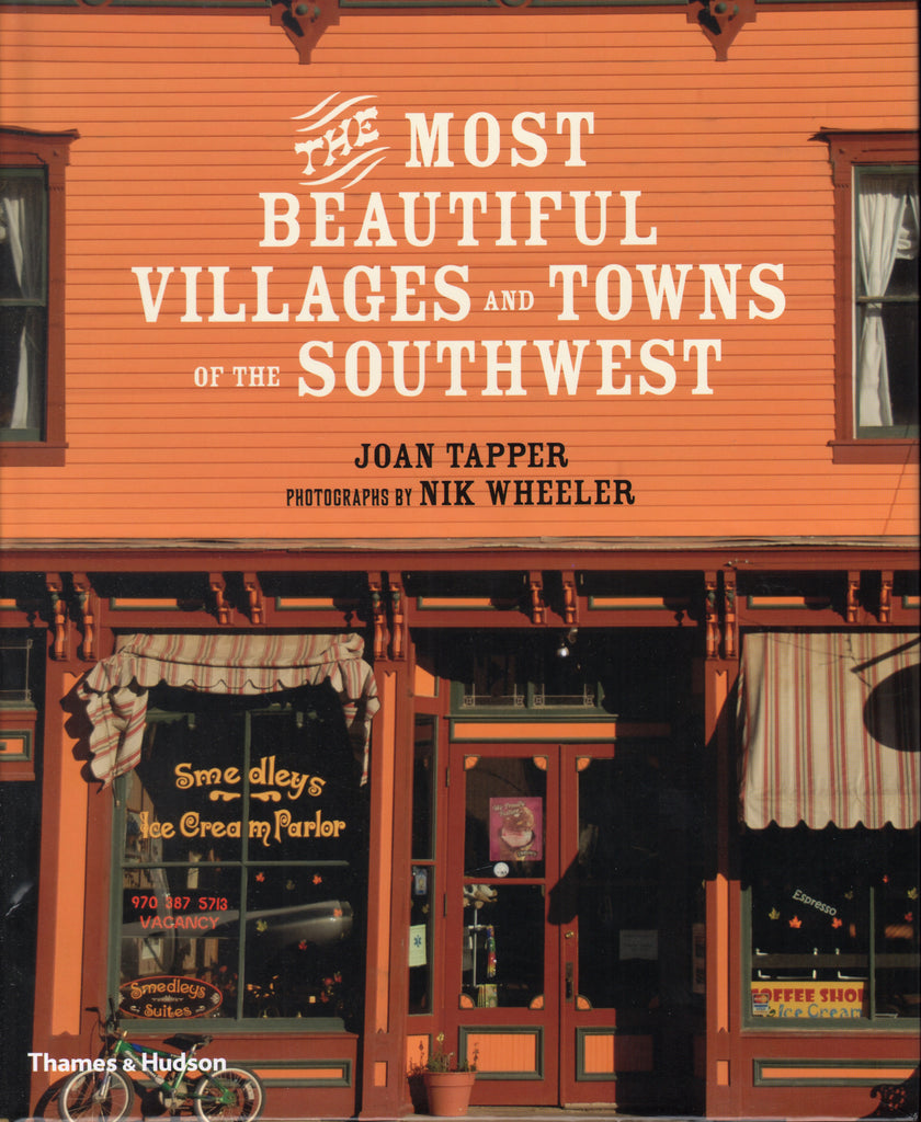 The Most Beautiful Villages and Towns of the Southwest