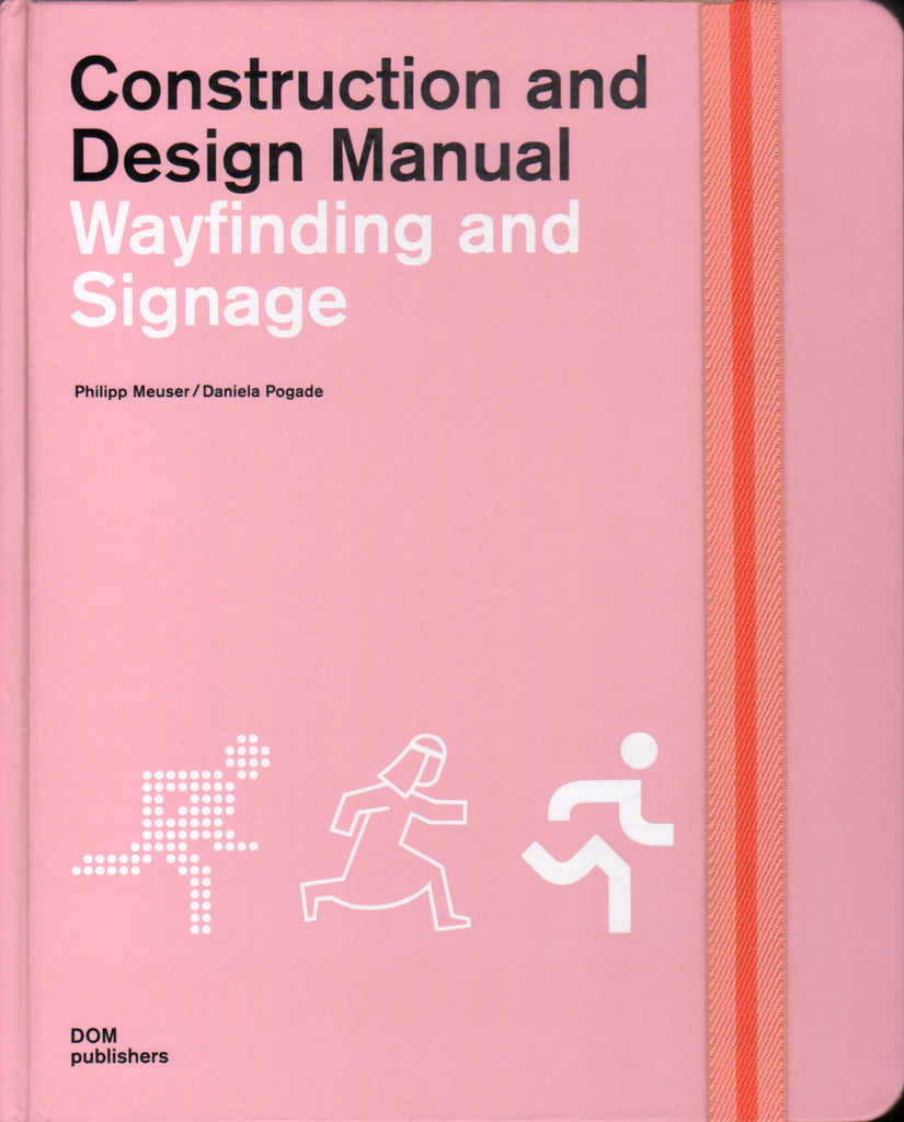 Wayfinding and Signage: Construction and Design Manual