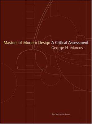 Masters of Modern Design: A Critical Assessment
