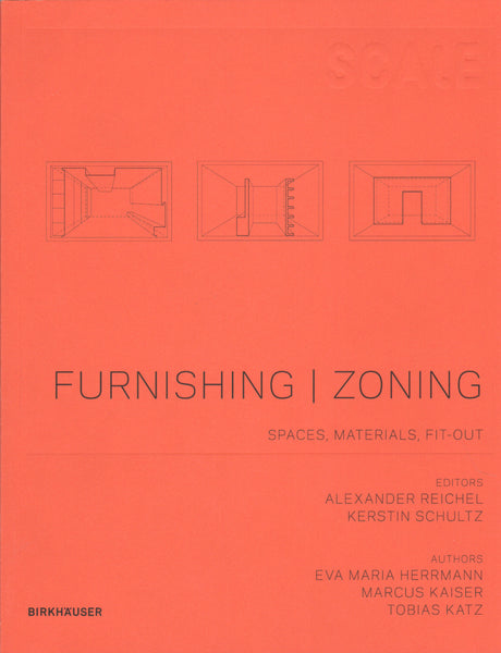 Furnish / Zoning: Space Concepts, Fitting-out, Materials