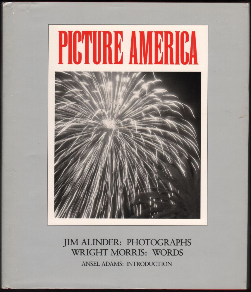 Picture America: Jim Alinder Photographs, Wright Morris Words