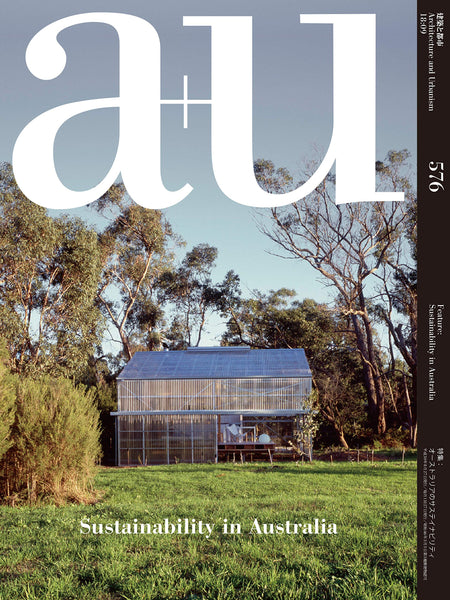 A+U 576 18:09: Sustainability In Australia