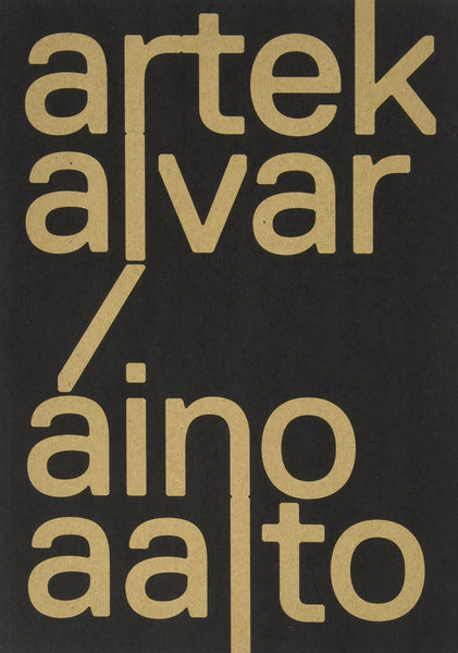 Artek and the Aaltos: Creating a Modern World