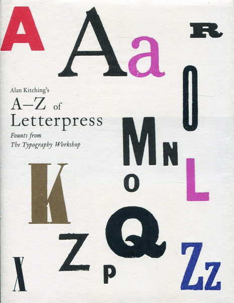 A-Z  of Letterpress   Founts from The Typography W orkshop