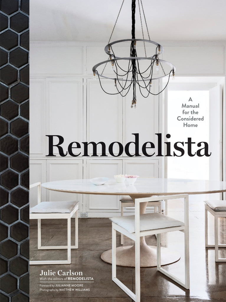 Remodelista: A Manual for the Considerate Home