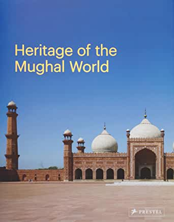 Heritage of the Mughal World.