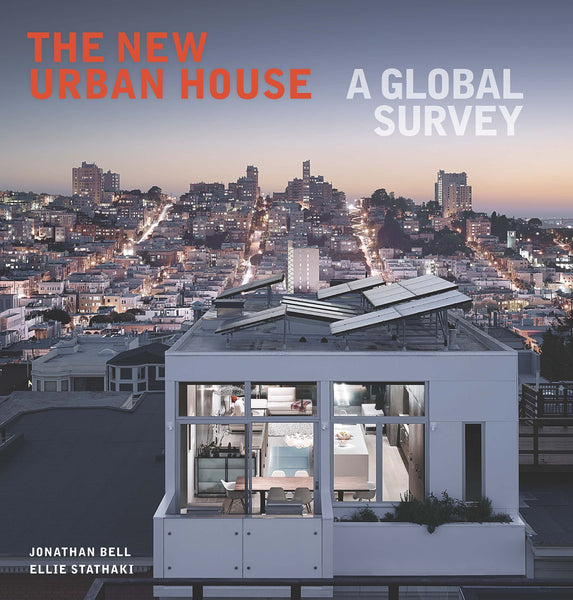 The New Urban: House A Global Survey