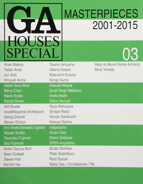 GA Houses Special 03: Masterpieces 2001- 2015