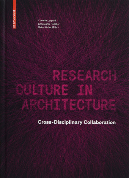 Research Culture in Architecture Cross-Disciplinary Collaboration