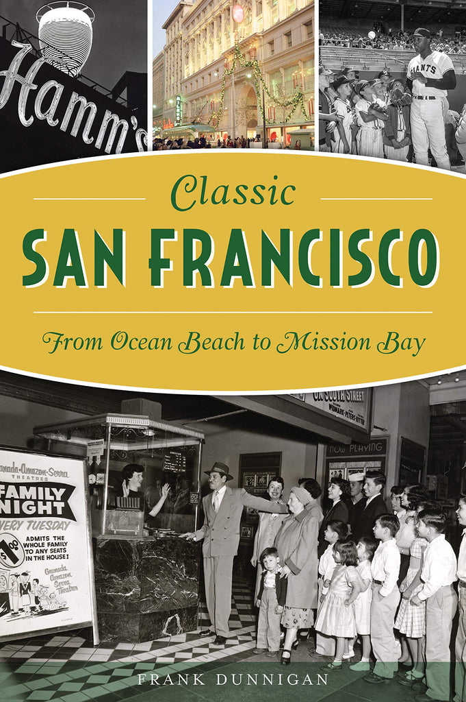 Classic San Francisco: From Ocean Beach to Mission Bay