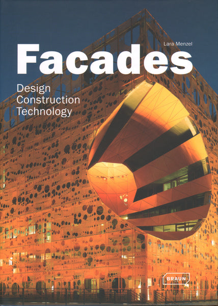 Facades: Design, Construction & Technology