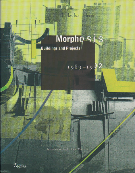 Morphosis: Buildings and Projects 1989-1992