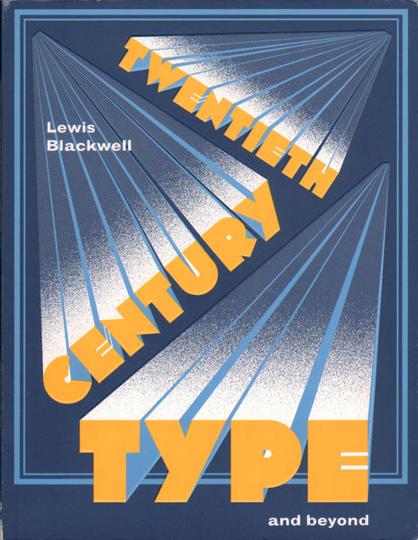Twentieth-Century Type and Beyond