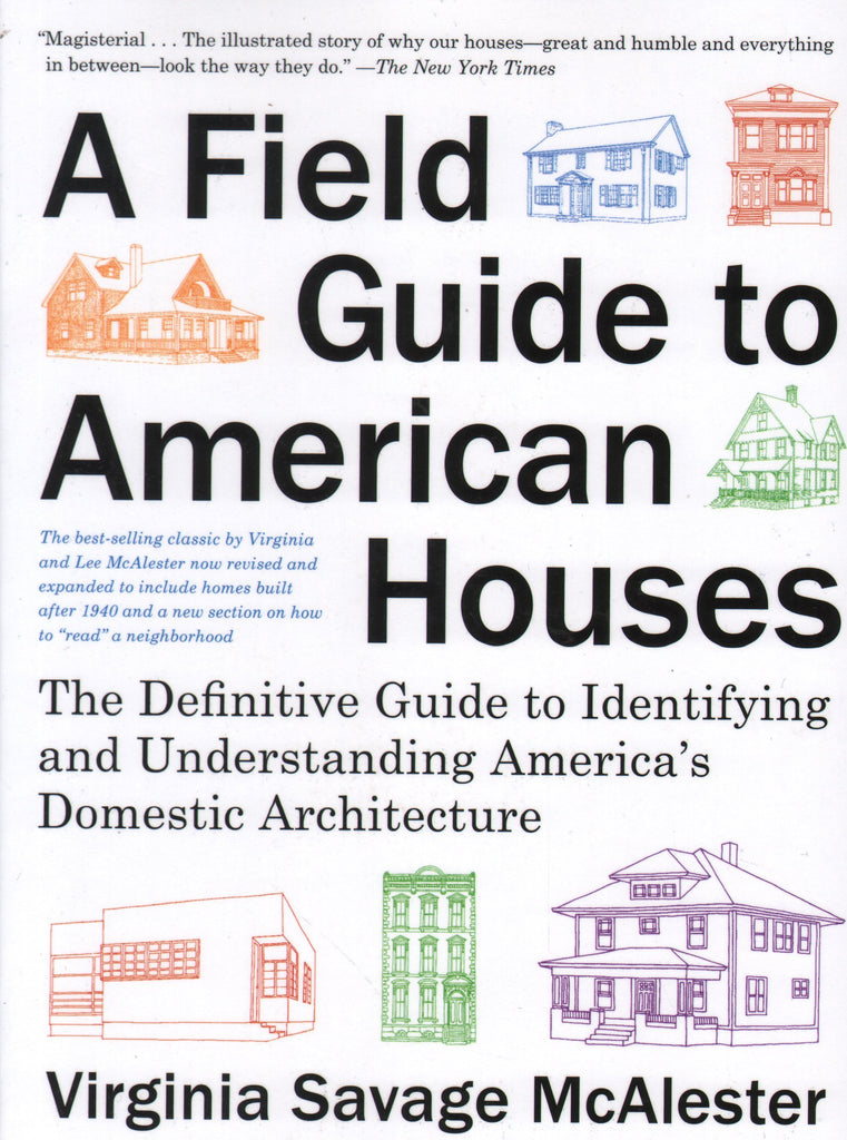 A Field Guide to American Houses.