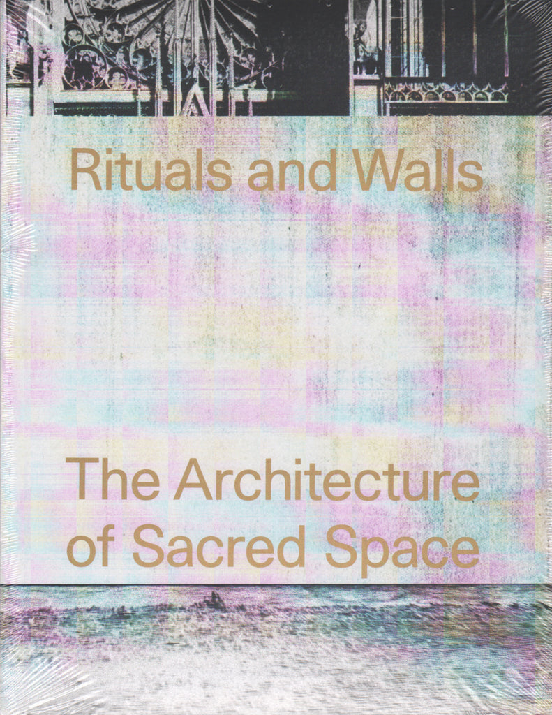 AA Agendas: Rituals and Walls, The Architecture of Sacred Space.