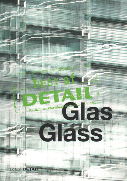 Best of Detail: Glass